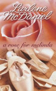 a rose for malinda